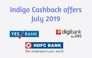 Indigo Cashback Offers July 2019